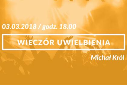 Michał Król - wieczór uwielbienia