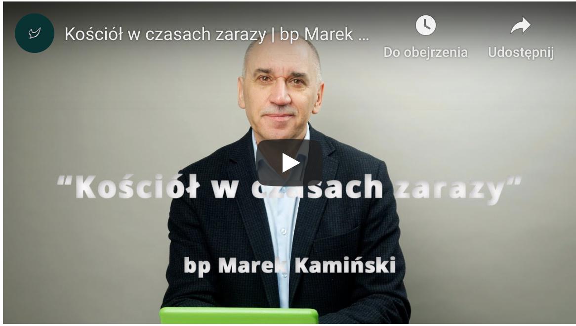 Kościół w czasie zarazy - Biskup Marek Kamiński
