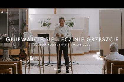 Gniewajcie się, lecz nie grzeszcie - Bogdan Kleszczyński