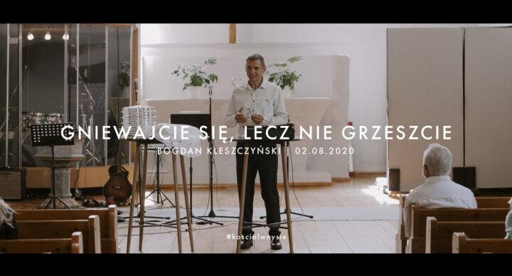 Gniewajcie się, leczniegrzeszcie - Bogdan Kleszczyński