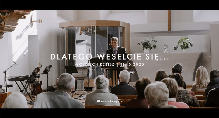 Dlatego weselcie się.. - Wojciech Rębisz