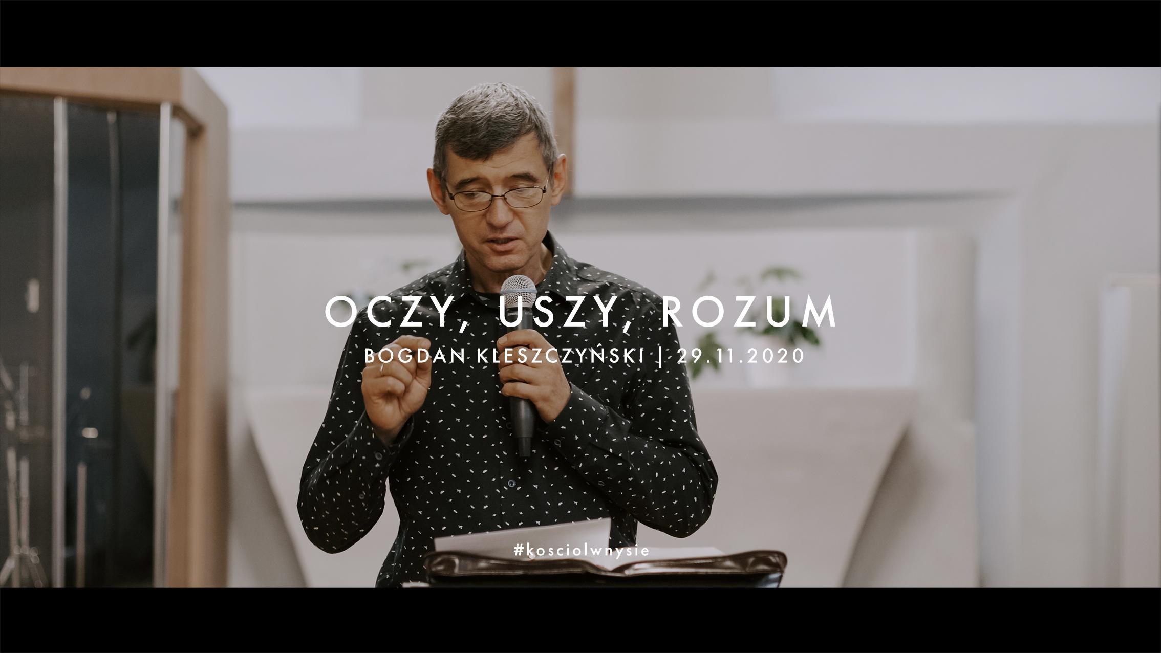 Oczy, uszy, rozum - Bogdan Kleszczyński