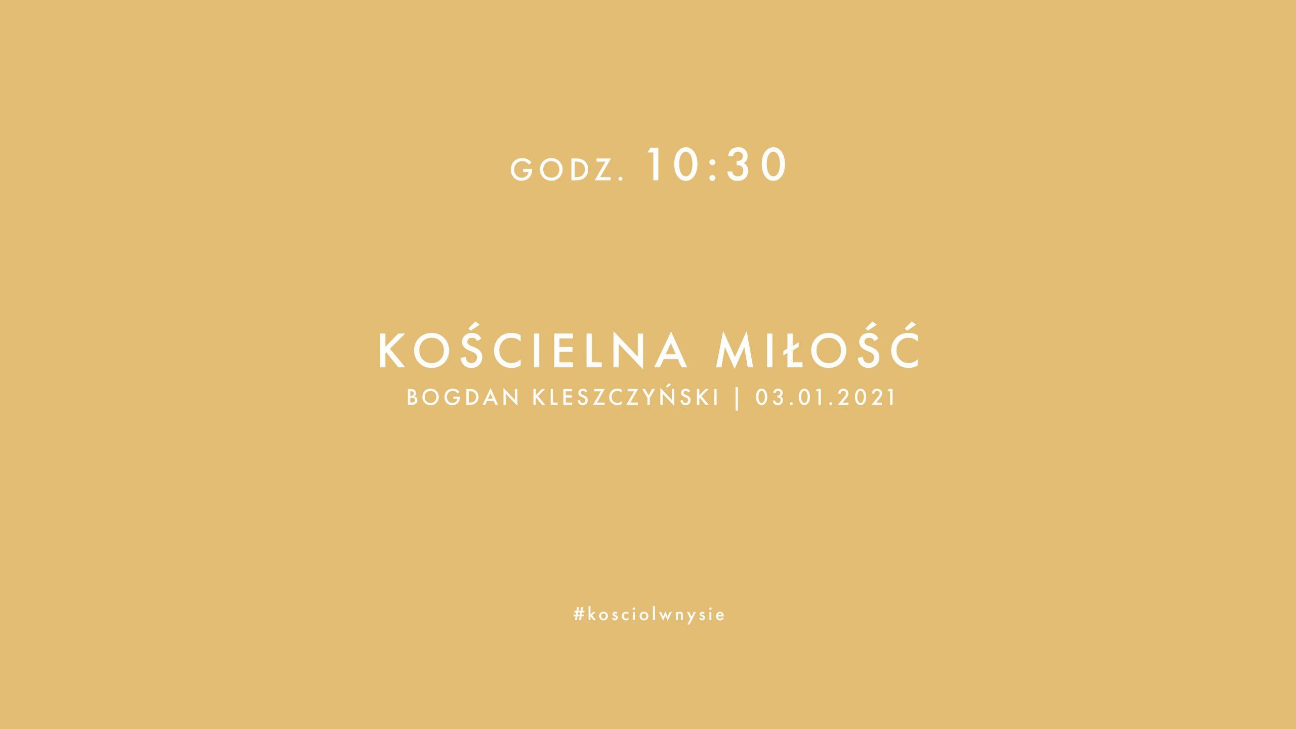 Kościelna miłość - Bogdan Kleszczyński